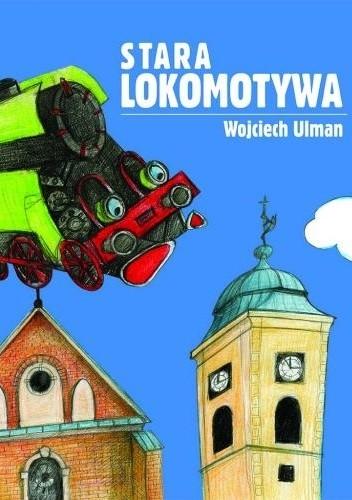 Okładka książki Stara lokomotywa