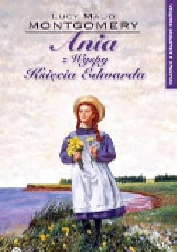 Okładka książki Ania Z Wyspy Księcia Edwarda