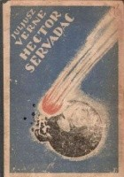 Hector Servadac. Podróż wśród gwiazd i planet układu słonecznego
