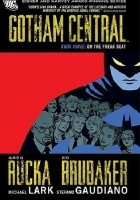 Gotham Central Book 03: On the Freak Beat