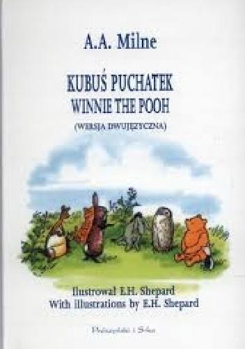 Okładka książki Kubuś Puchatek. Winnie the Pooh (wersja dwujęzyczna)