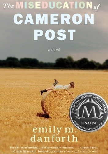 Okładka książki The Miseducation of Cameron Post