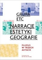 Narracje, estetyki, geografie: Fluxus w trzech aktach