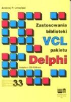 Zastosowania biblioteki VCL pakietu Delphi