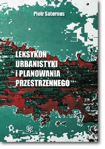 Okładka książki Leksykon urbanistyki i planowania przestrzennego