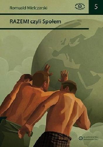 Okładka książki Razem! czyli Społem