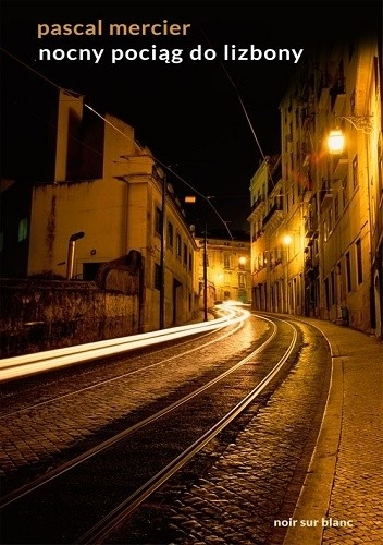 Okładka książki Nocny pociąg do Lizbony
