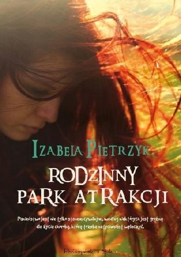 Okładka książki Rodzinny park atrakcji