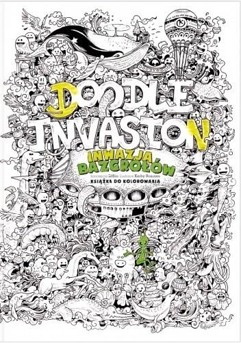Okładka książki Inwazja bazgrołów. Książka do kolorowania