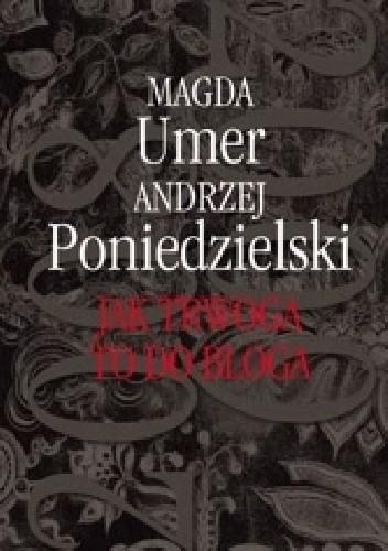 Okładka książki Jak trwoga to do bloga 2008-2009