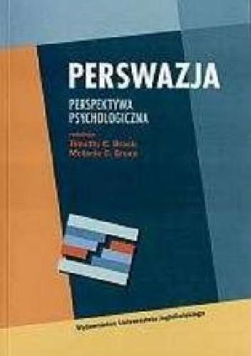 Okładka książki Perswazja. Perspektywa psychologiczna