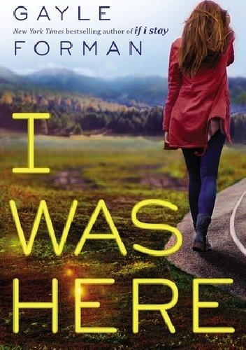 Okładka książki I Was Here