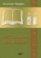 Lectio Divina - Wprowadzenie TOM 1