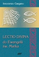 Lectio Divina do Ewangelii św. Marka - TOM 3