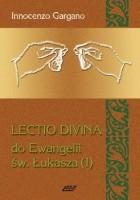 Lectio Divina do Ewangelii św. Łukasza - TOM 4
