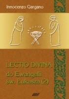Lectio Divina do Ewangelii św. Łukasza - TOM 5