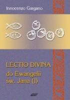 Lectio Divina do Ewangelii św. Jana - TOM 6