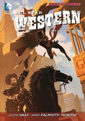 Okładka książki All Star Western: Wojna Lordów i Sów