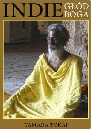 Okładka książki Indie. Głód Boga