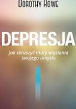 Okładka książki Depresja. Jak skruszyć mury więzienia swojego umysłu
