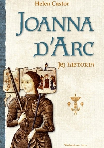 Helen Castor - Joanna d'Arc - jej historia eBook PL