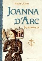 Joanna d'Arc. Jej historia