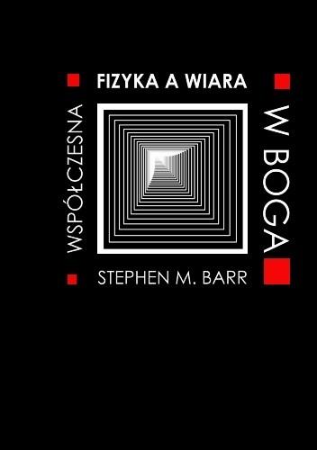 Okładka książki Fizyka współczesna a wiara w Boga