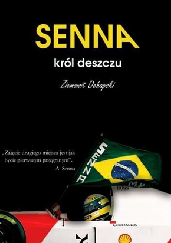 Okładka książki Ayrton Senna - król deszczu