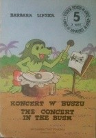 Koncert w buszu/ The Concert in the Bush