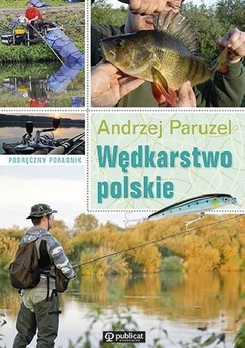 Okładka książki Podręczny poradnik. Wędkarstwo polskie