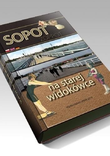 Okładka książki Sopot na starej widokówce