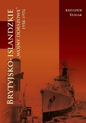 Okładka książki Brytyjsko-islandzkie wojny dorszowe 1958-1976