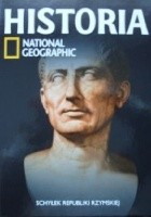 Schyłek republiki rzymskiej. Historia National Geographic
