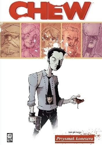 Okładka książki Chew #01: Przysmak konesera