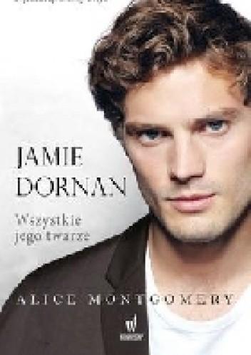 Okładka książki Jamie Dornan. Wszystkie jego twarze