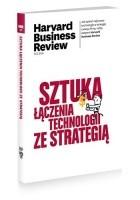 Sztuka łączenia technologii ze strategią