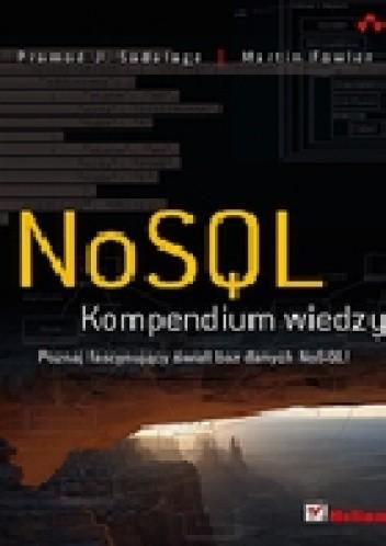 Okładka książki NoSQL. Kompendium wiedzy