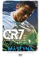 CR7. Cristiano Ronaldo. Maszyna