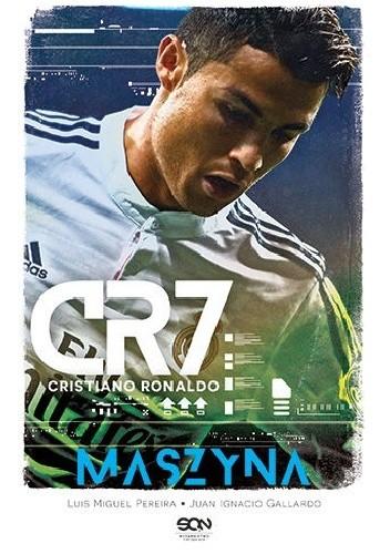 Okładka książki CR7. Cristiano Ronaldo. Maszyna