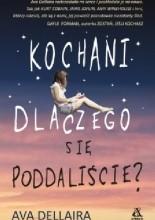 Okładka książki Kochani dlaczego się poddaliście?