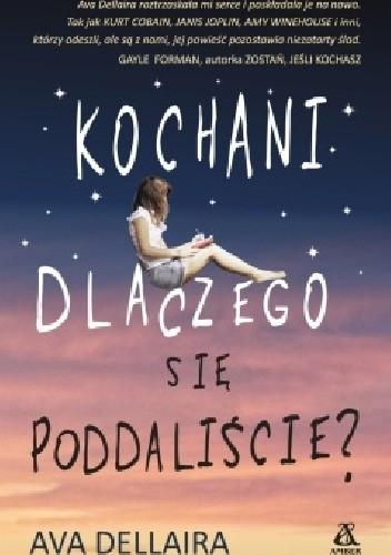 Okładka książki Kochani, dlaczego się poddaliście?