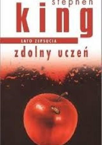 Okładka książki Zdolny Uczeń. Lato zepsucia.