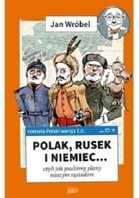 Okładka książki Historia Polski 2.0: Polak, Rusek i Niemiec