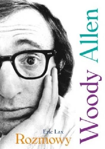 Okładka książki Woody Allen. Rozmowy