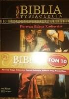 Biblia Tysiąclecia - Pierwsza księga królewska T.10