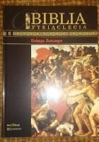 Biblia Tysiąclecia - Księga Jozuego T.6