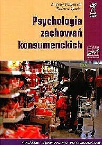 Okładka książki Psychologia zachowań konsumenckich