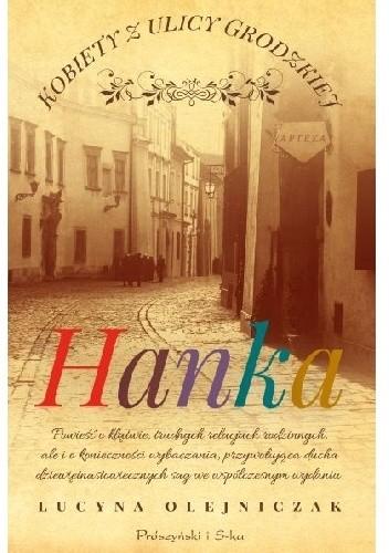 Okładka książki Kobiety z ulicy Grodzkiej. Hanka