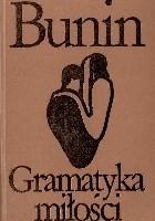 Gramatyka miłości i inne opowiadania