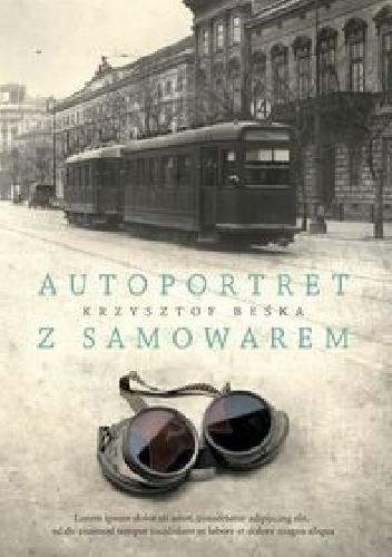 Okładka książki Autoportret z samowarem